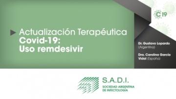 Actualización terapéutica COVID-19: Uso de remdesivir.